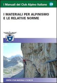I materiali per alpinismo e relative norme