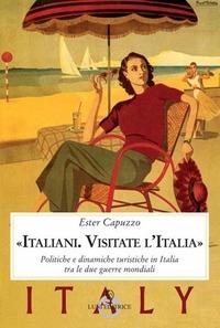 """Italiani. Visitate l'Italia"""