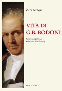 Vita di G. B. Bodoni