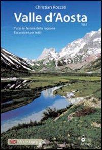 Valle d'Aosta : [tutte le ferrate della regione : escursioni per tutti! / Christian Roccati. 1