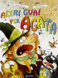 Altri guai per Agata
