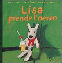 Lisa prende l'aereo / Anne Gutman, Georg Hallensleben