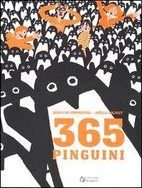 365 pinguini / Jean-Luc Fromental, Joëlle Jolivet