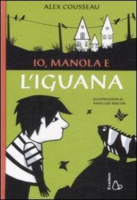 Io, Manola e l'iguana