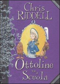 Ottoline va a scuola / Chris Riddell ; traduzione di Pico Floridi