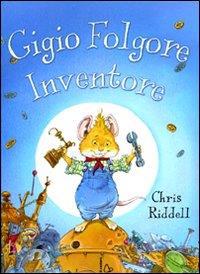 Gigio Folgore inventore