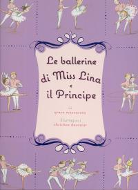 Le ballerine di miss Lina e il principe