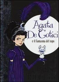 Agata De Gotici e il fantasma del topo