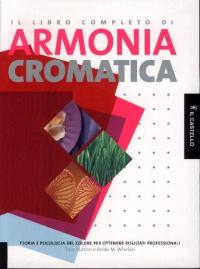 Il libro completo di armonia cromatica