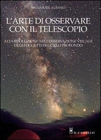 L'arte di osservare con il telescopio