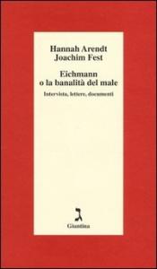 Eichmann, o La banalità del male