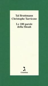Le 100 parole della Shoah