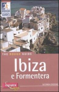 Ibiza e Formentera  / di Ian Stewart ; con il contributo di Martin Davies ; [traduzione Anna Guazzi e Nicoletta Poo]