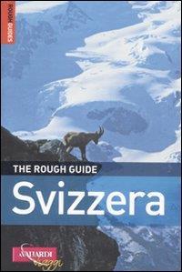 Svizzera / di Matthew Teller ; [traduzione di Ornella Ciarcià, Anna Guazzi ed Elisa Romagnoli]