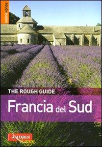 Francia del Sud / di Brian Callos ... [et al.] ; [traduzione di Anna Guazzi]