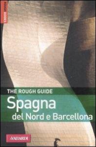 Spagna del Nord e Barcellona