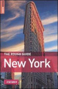 New York / di Martin Dunford ; Stephen Keeling e Andrew Rosenberg ; [traduzione di Anna Barella Sciolette e Chiara Scandone]