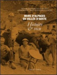 Murs d'alpages en Vallée d'Aoste