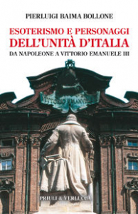 Esoterismo e personaggi dell'unità d'Italia