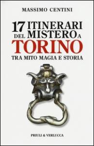 17 itinerari del mistero a Torino