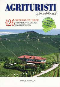 Agrituristi a Nord-Ovest