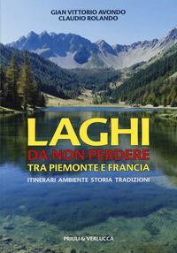 Laghi da non perdere tra Piemonte e Francia
