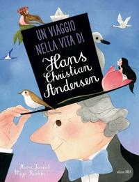 Un viaggio nella vita di Hans Christian Andersen