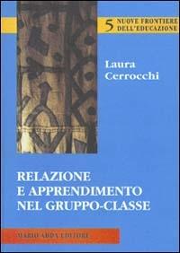 Relazione e apprendimento nel gruppo-classe