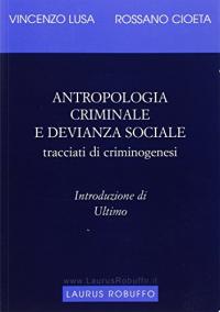 Antropologia criminale e devianza sociale