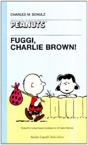 Fuggi, Charlie Brown?