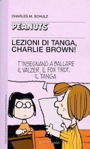 Lezioni di tanga, Charlie Brown!