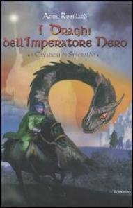 Vol. 2: I draghi dell'imperatore nero