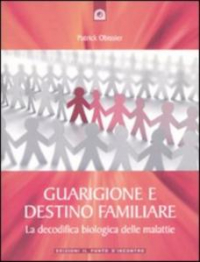 Guarigione e destino familiare