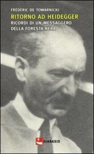 Ritorno ad Heidegger