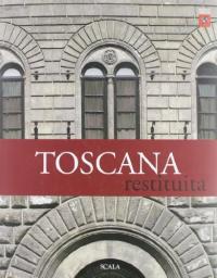 Toscana restituita