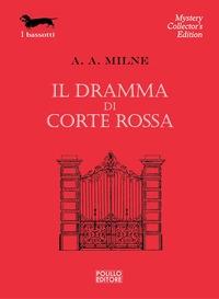 Il dramma di Corte Rossa