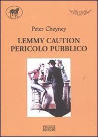 Lemmy Caution