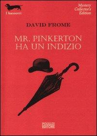 Mr. Pinkerton ha un indizio