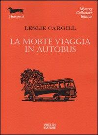La morte viaggia in autobus
