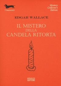 Il mistero della candela ritorta