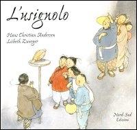 L'usignolo : una storia / di Hans Christian Andersen ; illustrata da Lisbeth Zwerger e ridotta da Noemi Clementi