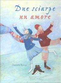 Due sciarpe un amore / Daniela Bunge ; traduzione di Luigina battistutta