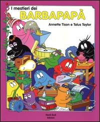 I mestieri dei Barbapapa
