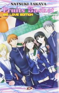 Fruits basket : big love edition / Natsuki Takaya. 12
