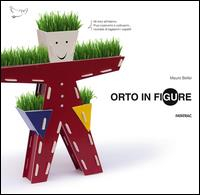 Orto in figure