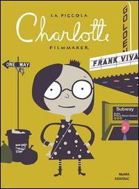La piccola Charlotte, filmmaker