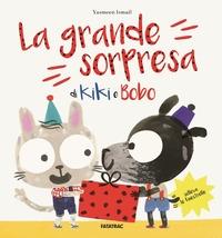 La grande sorpresa di Kiki e Bobo