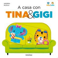 A casa con Tina & Gigi \ Andrea Rivola