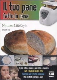 Il tuo pane fatto in casa