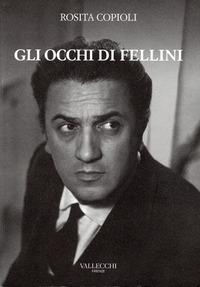 Gli occhi di Fellini